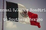 Road Trip to Southern Mexico Thumbnail