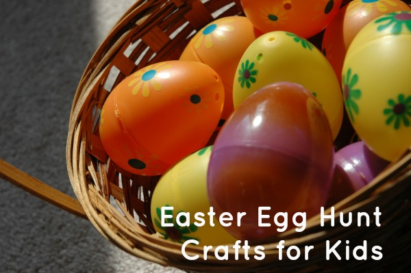 Easter Egg Hunt Crafts for Kids